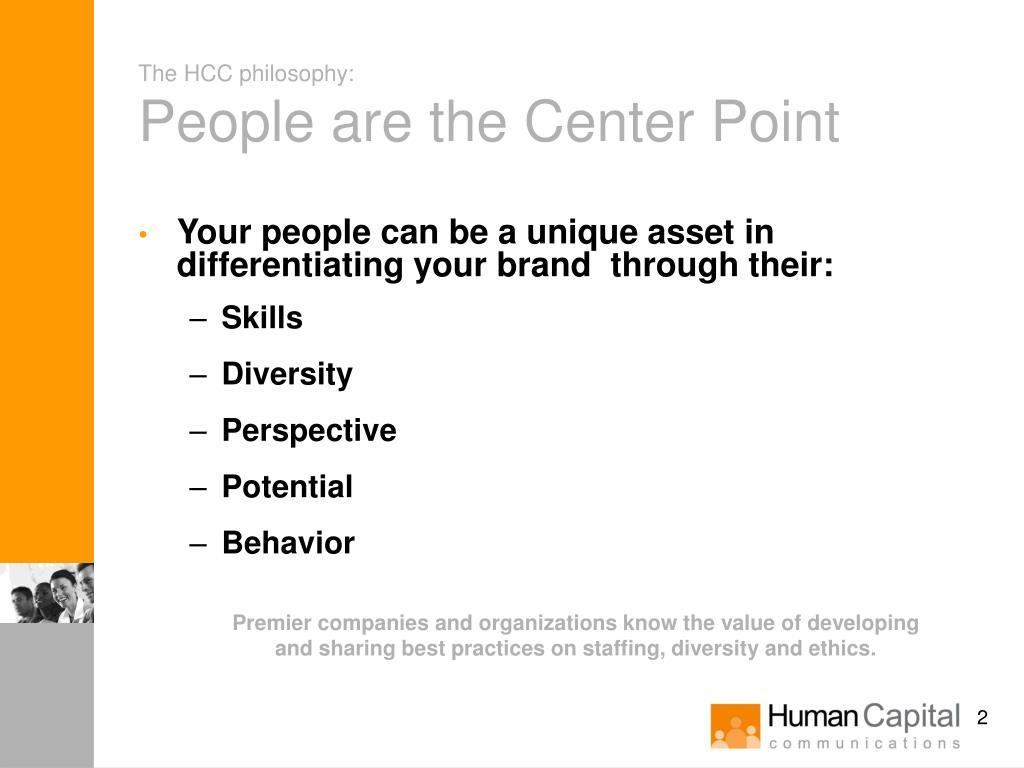 The HCC philosophy: