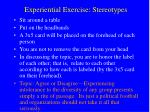 experiential exercise stereotypes