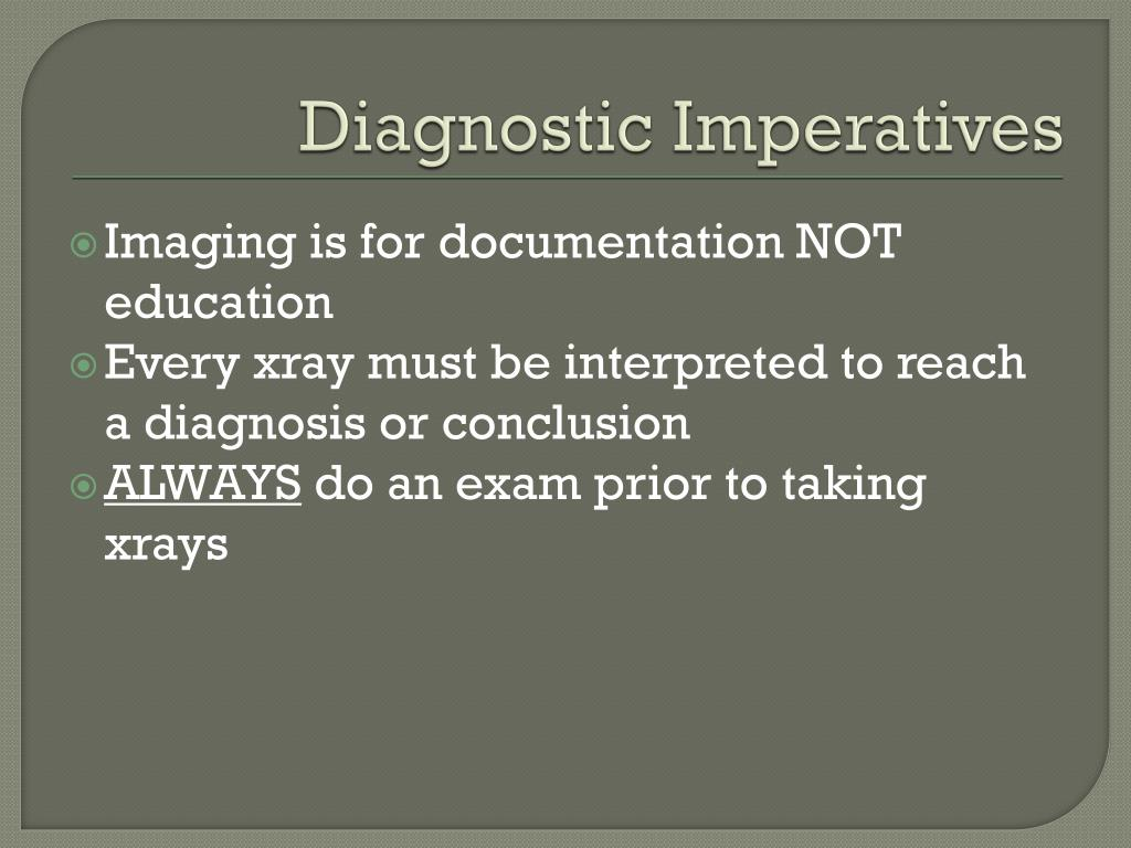 Diagnostic Imperatives