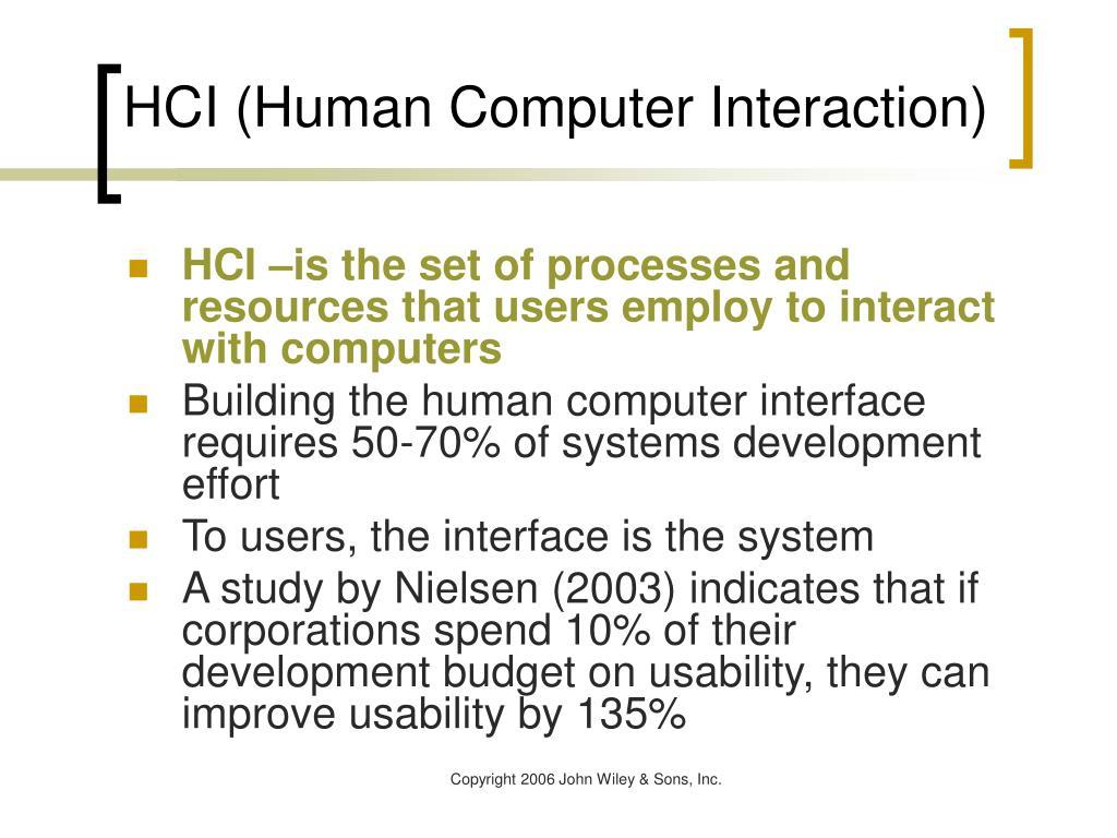 HCI (Human Computer Interaction)