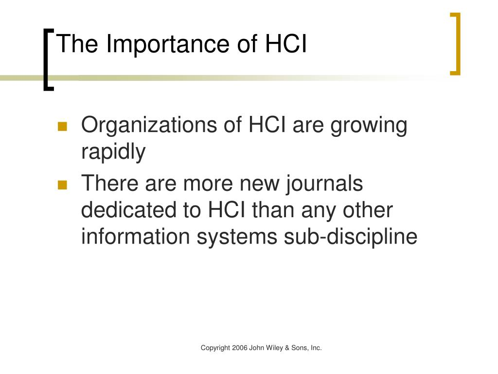 The Importance of HCI