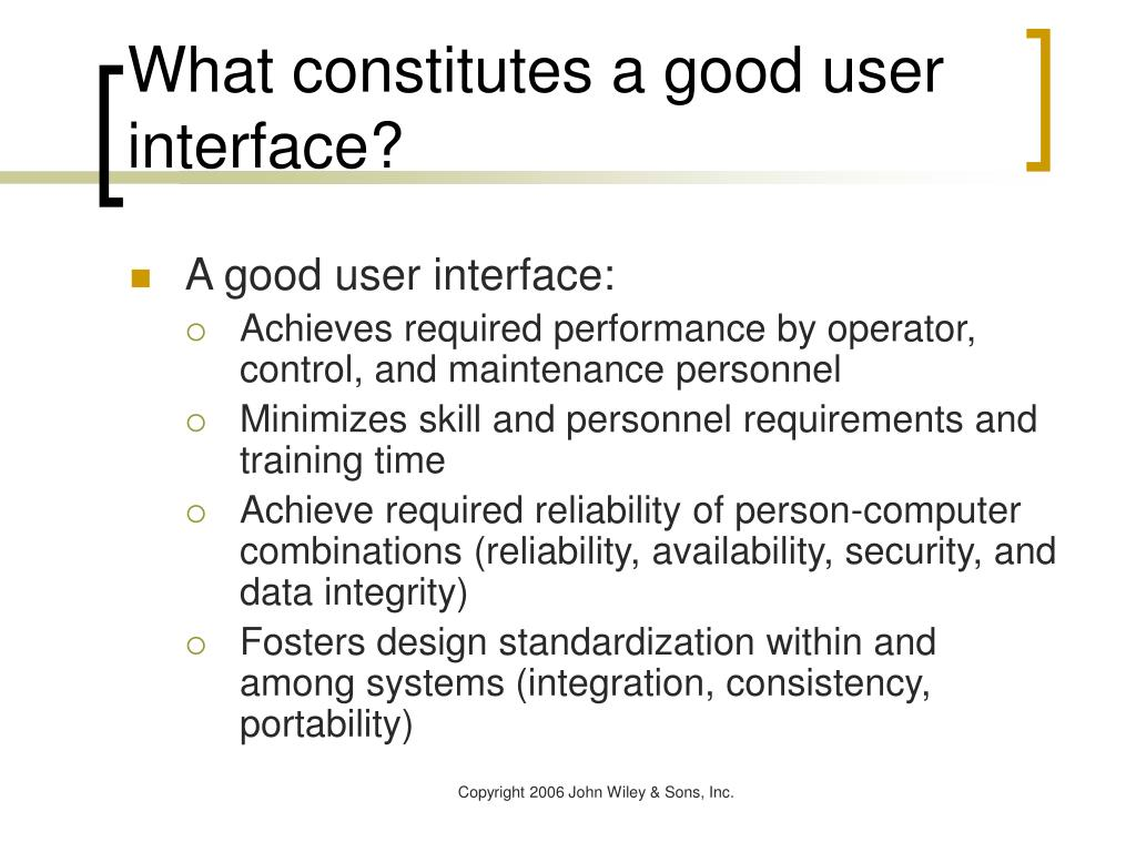 What constitutes a good user interface?