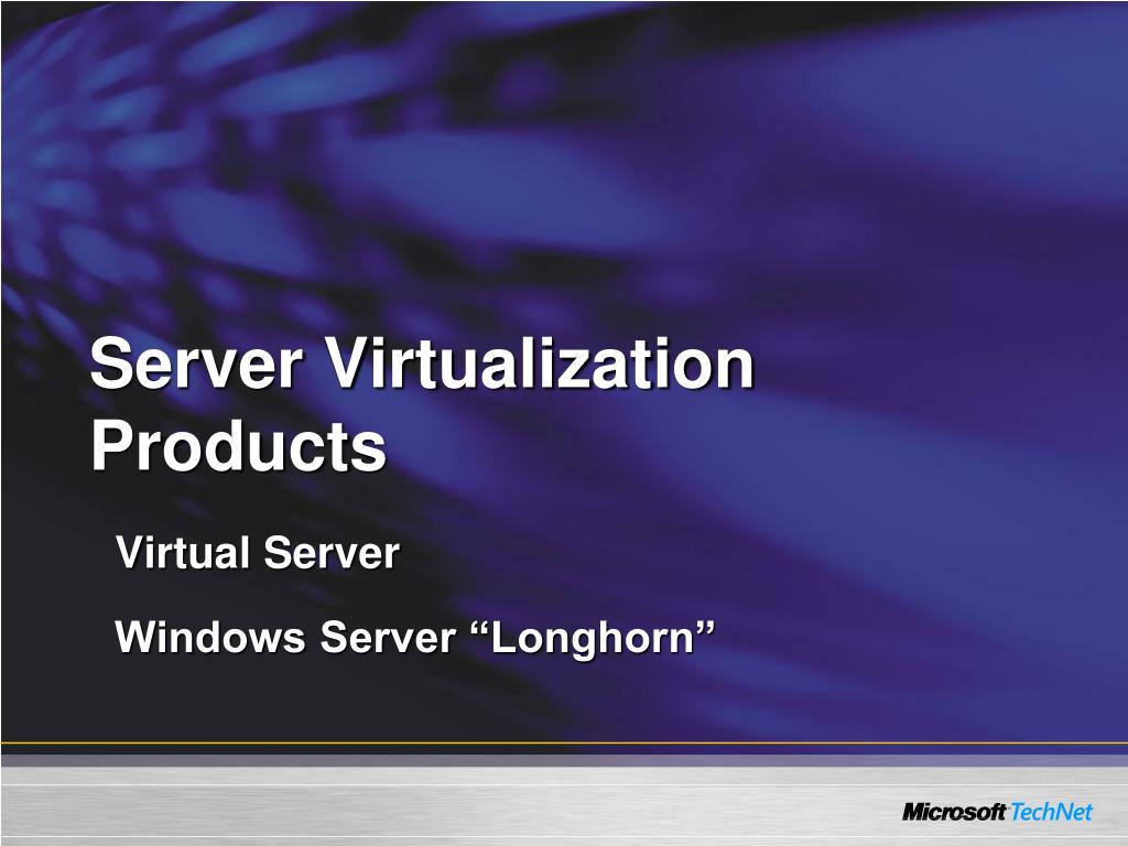 Server Virtualization Products