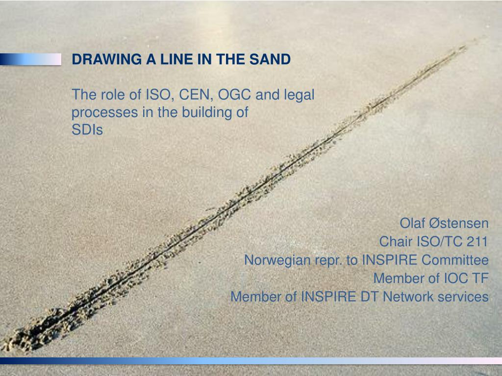 drawing a line in the sand the role of iso cen ogc and legal processes in the building of sdis l.