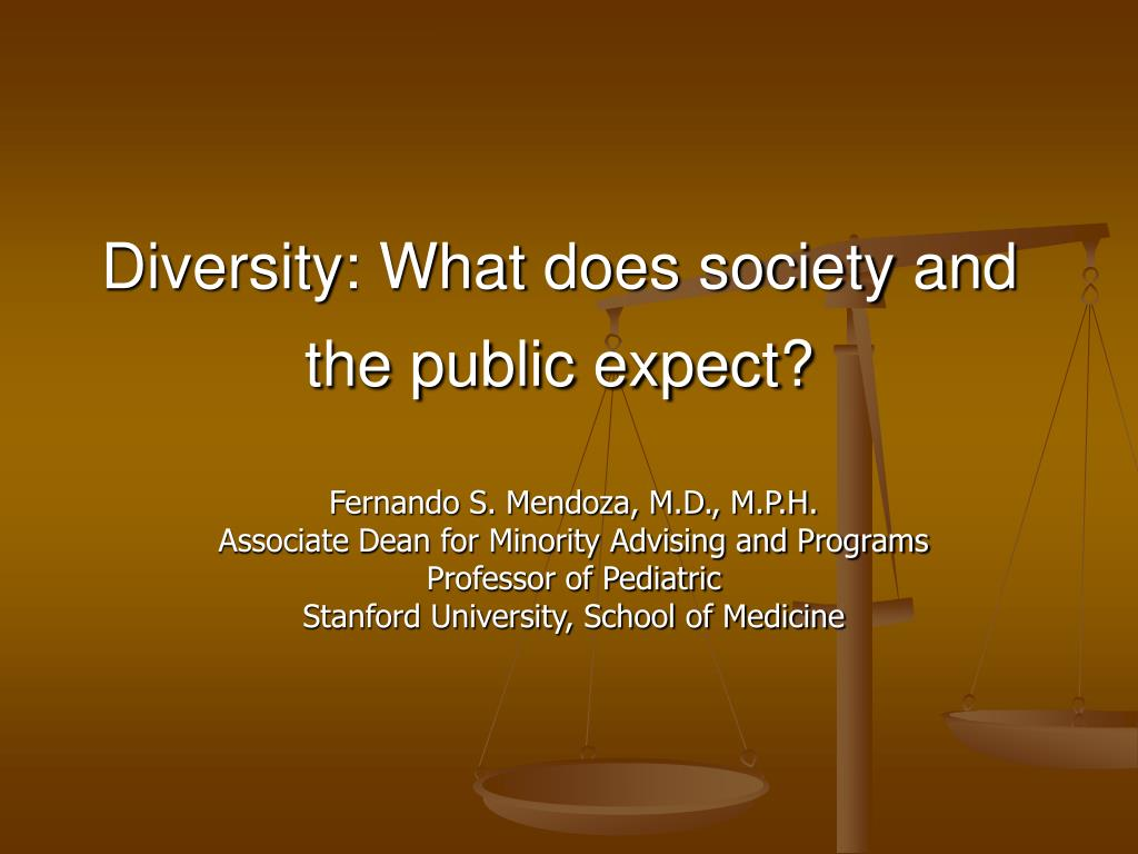 Diversity: What does society and the public expect?