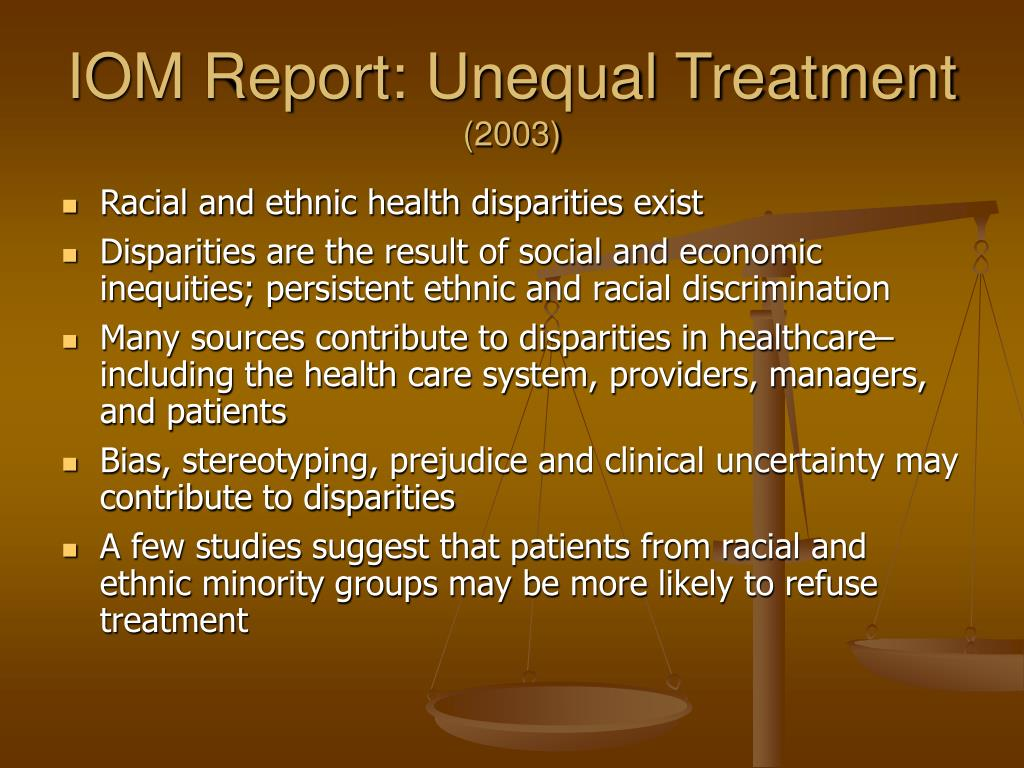 IOM Report: Unequal Treatment