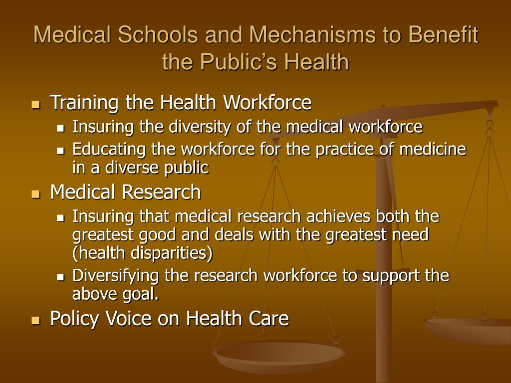 Medical Schools and Mechanisms to Benefit the Public's Health