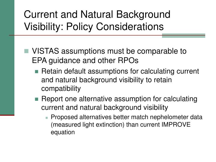 Current and natural background visibility policy considerations