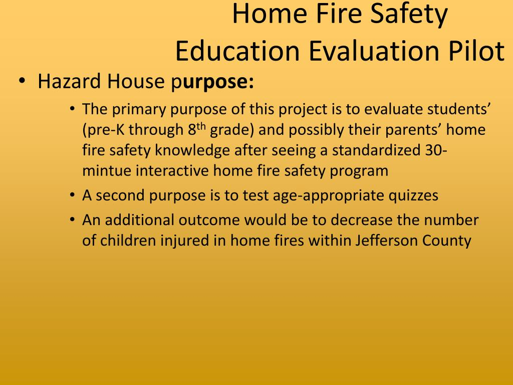 Home Fire Safety Education Evaluation Pilot
