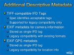 additional descriptive metadata
