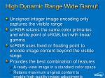 high dynamic range wide gamut