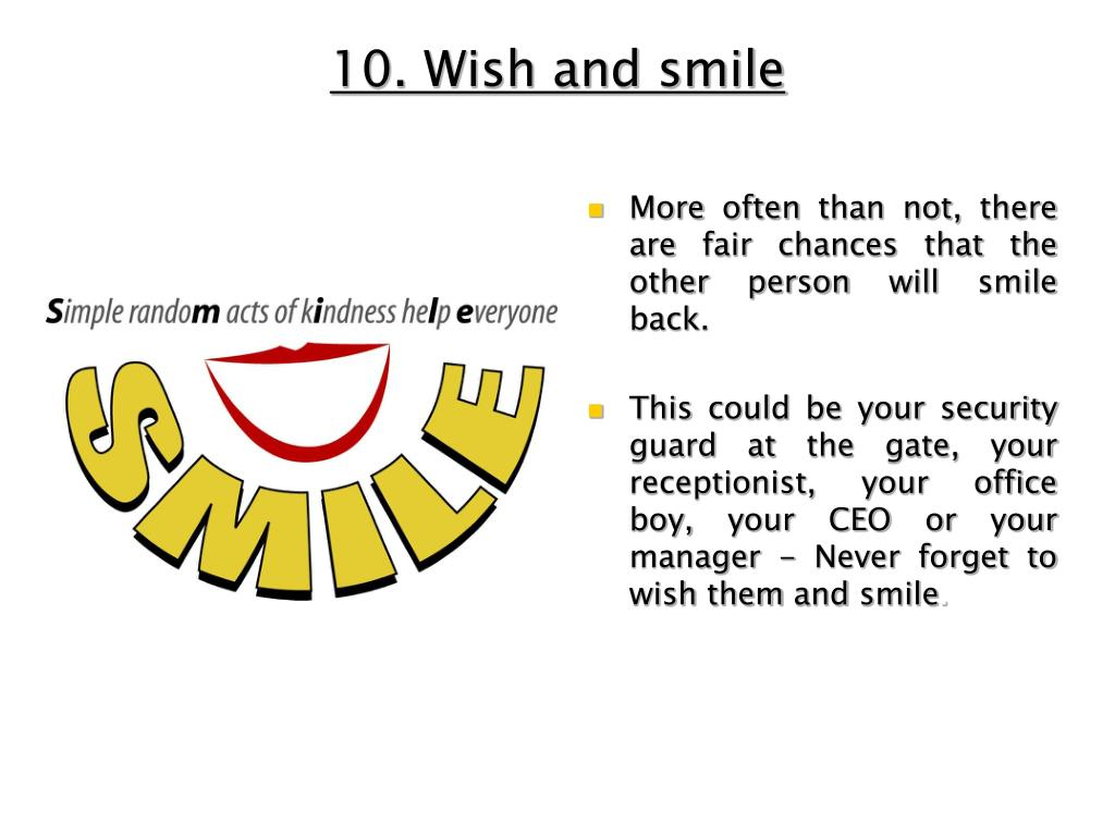 10. Wish and smile