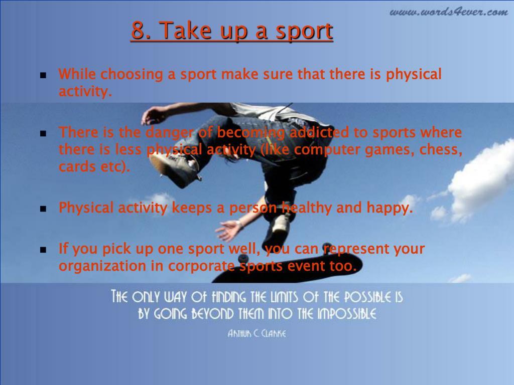 8. Take up a sport
