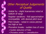 other perceptual judgements of quality