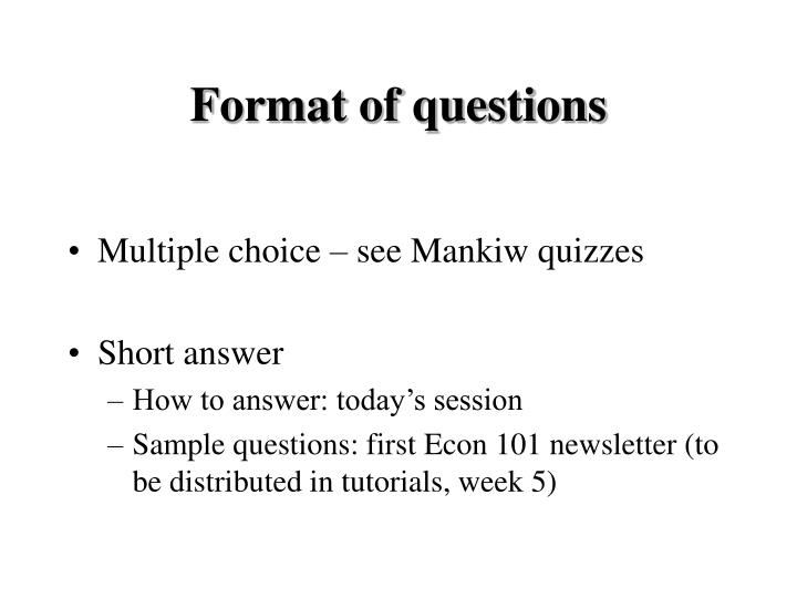 Format of questions