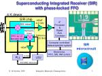 superconducting integrated receiver sir with phase locked ffo