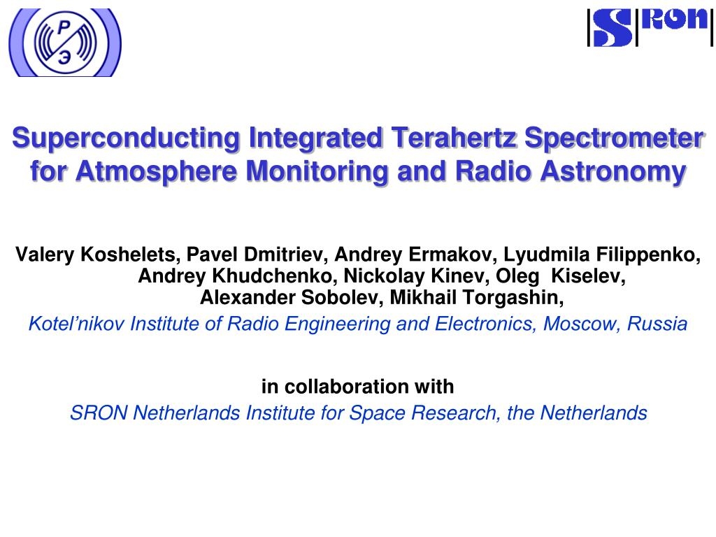 superconducting integrated terahertz spectrometer for atmosphere monitoring and radio astronomy l.
