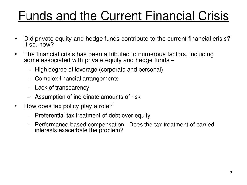 Funds and the Current Financial Crisis