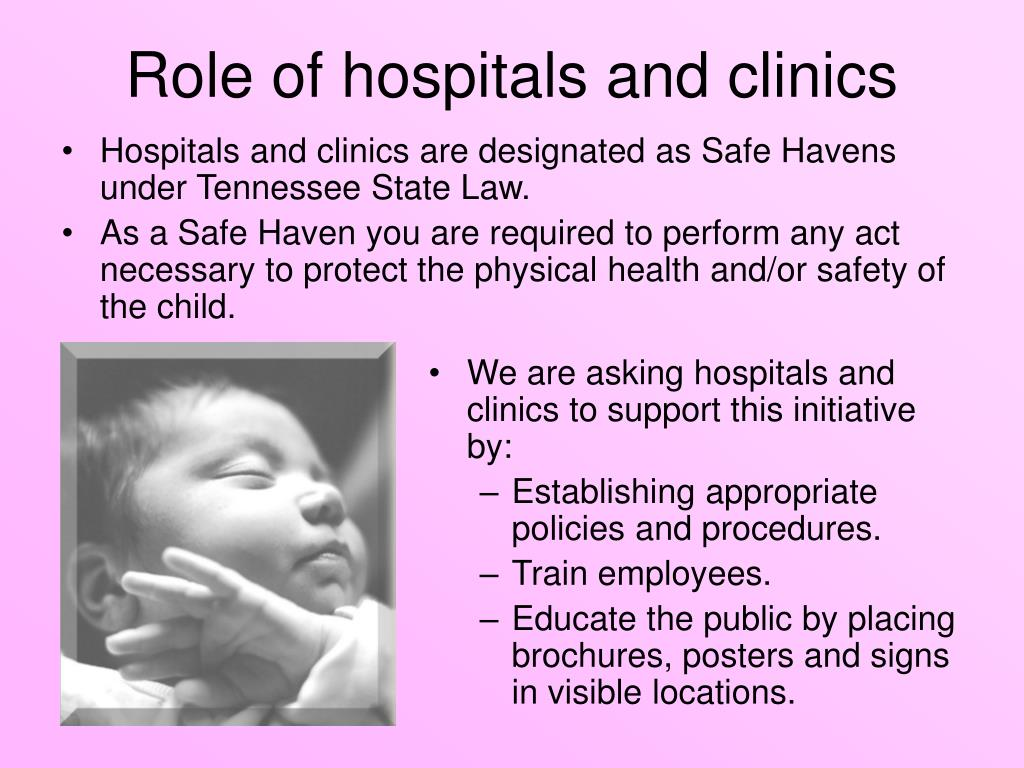 We are asking hospitals and clinics to support this initiative by: