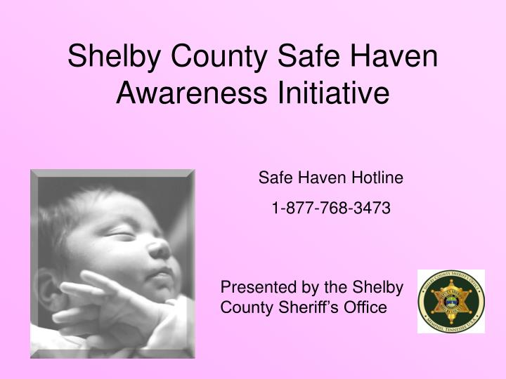 Shelby county safe haven awareness initiative