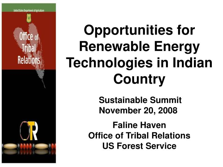 Opportunities for renewable energy technologies in indian country