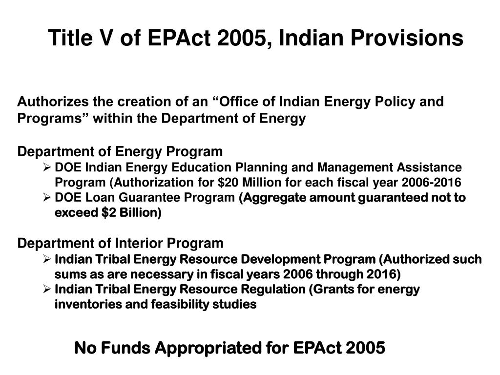 Title V of EPAct 2005, Indian Provisions