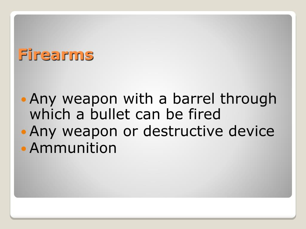 Any weapon with a barrel through which a bullet can be fired