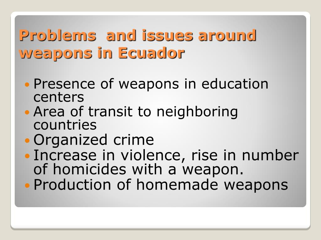 Presence of weapons in education centers