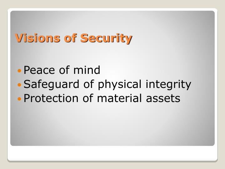 Visions of security