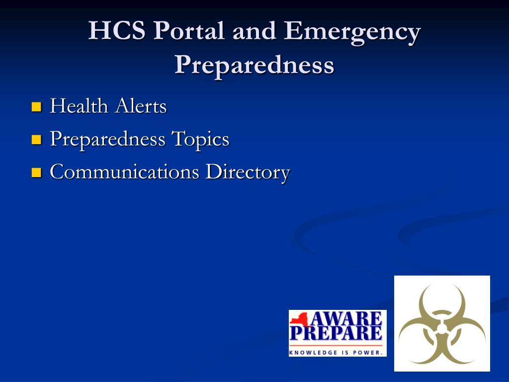 HCS Portal and Emergency Preparedness