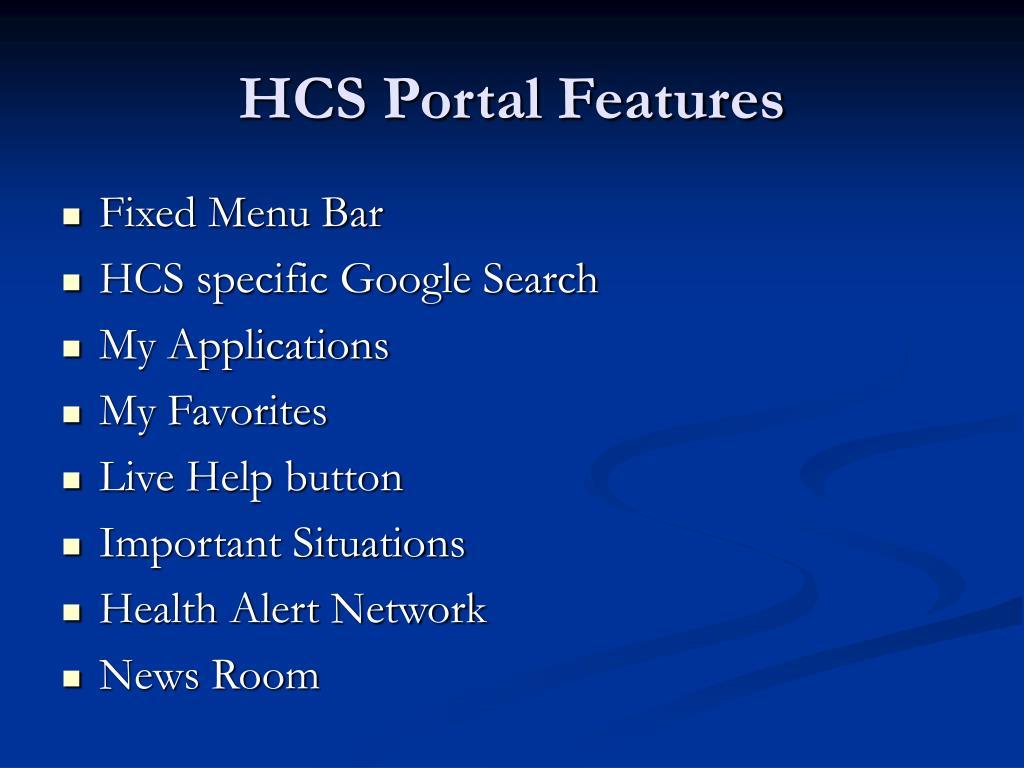 HCS Portal Features