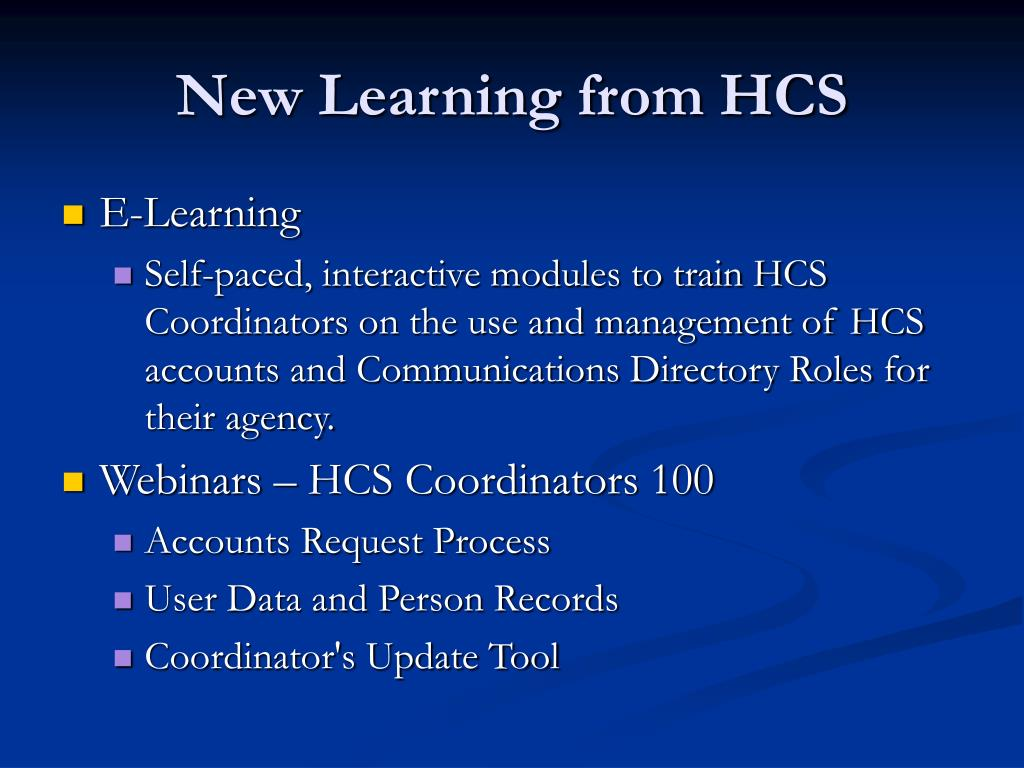 New Learning from HCS