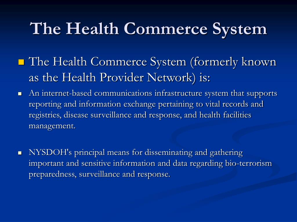 The Health Commerce System