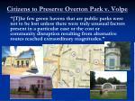 citizens to preserve overton park v volpe