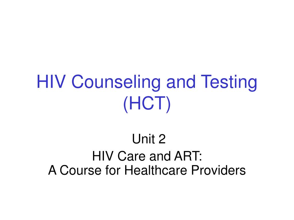 hiv counseling and testing hct l.