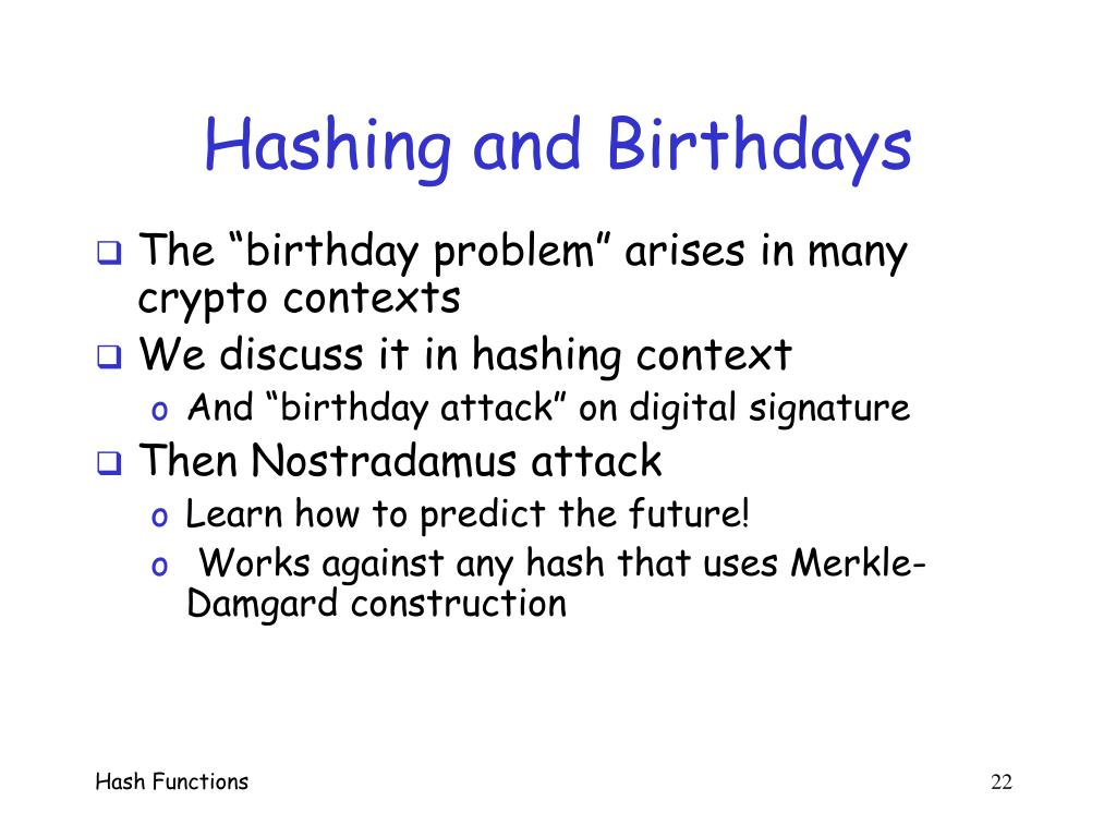 Hashing and Birthdays