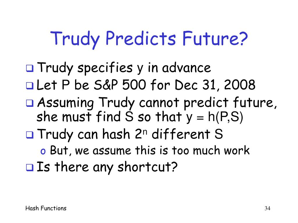 Trudy Predicts Future?