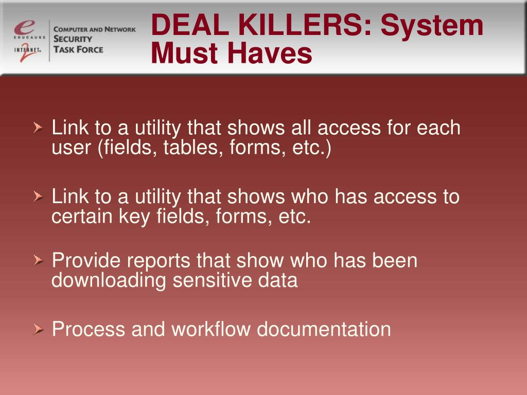 DEAL KILLERS: System Must Haves