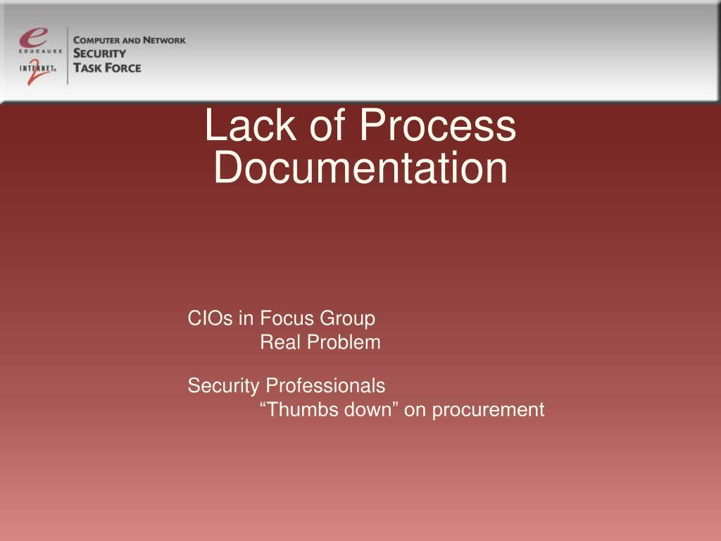 Lack of Process Documentation