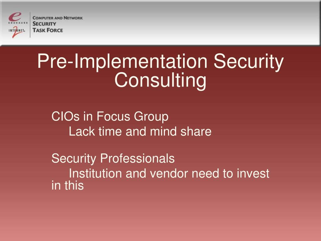 Pre-Implementation Security Consulting