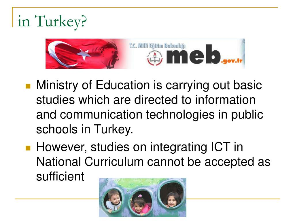 in Turkey?