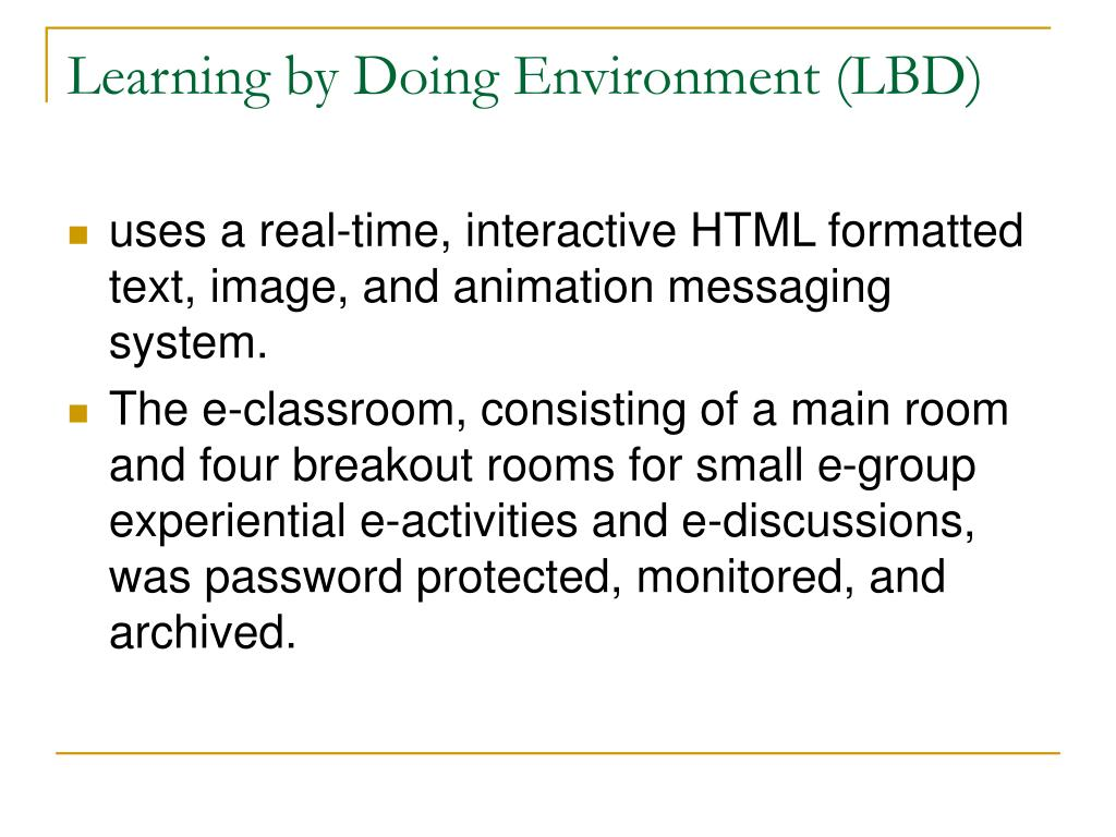 Learning by Doing Environment (LBD)