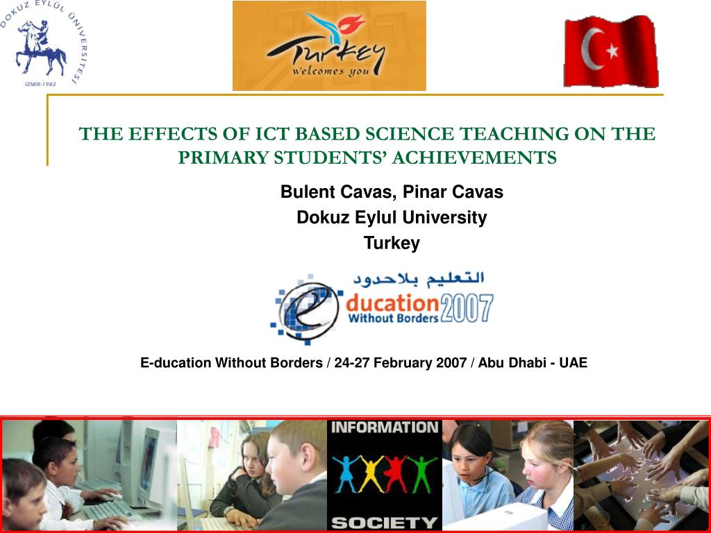 THE EFFECTS OF ICT BASED SCIENCE TEACHING ON THE PRIMARY STUDENTS' ACHIEVEMENTS