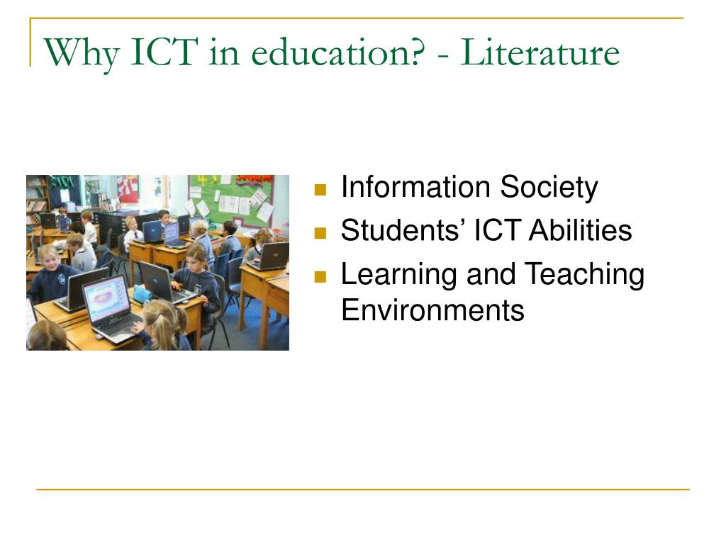 Why ICT in education? - Literature
