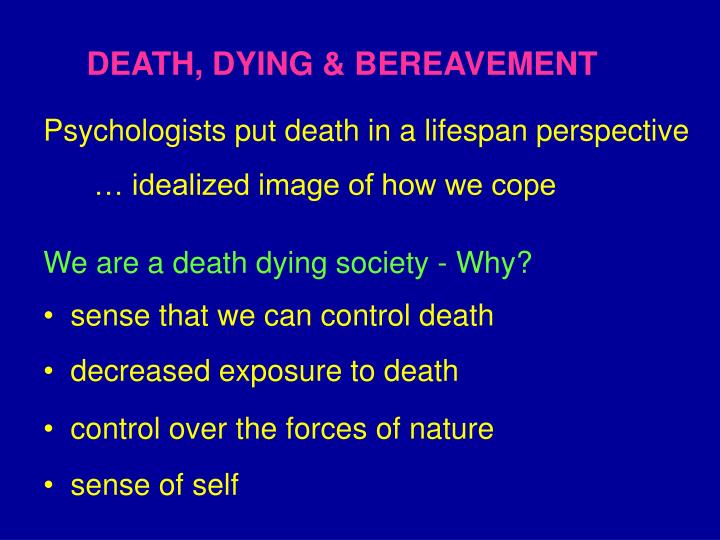 Death dying bereavement