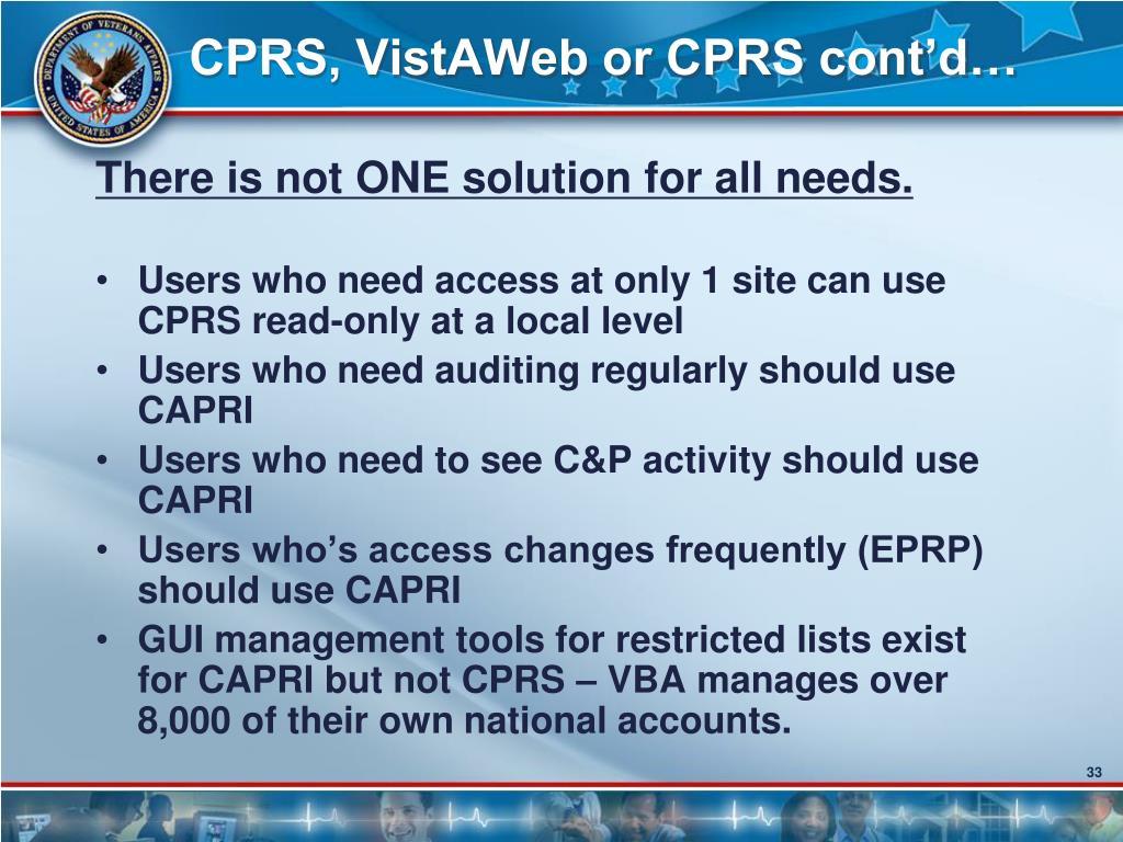 CPRS, VistAWeb or CPRS cont'd…