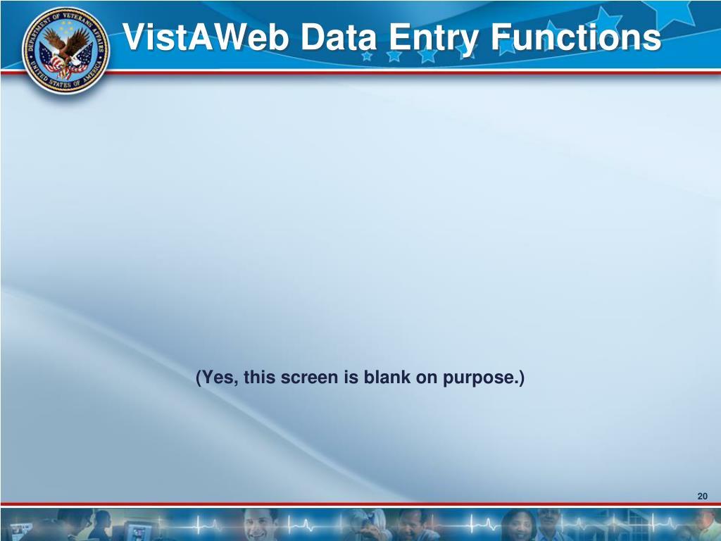 VistAWeb Data Entry Functions