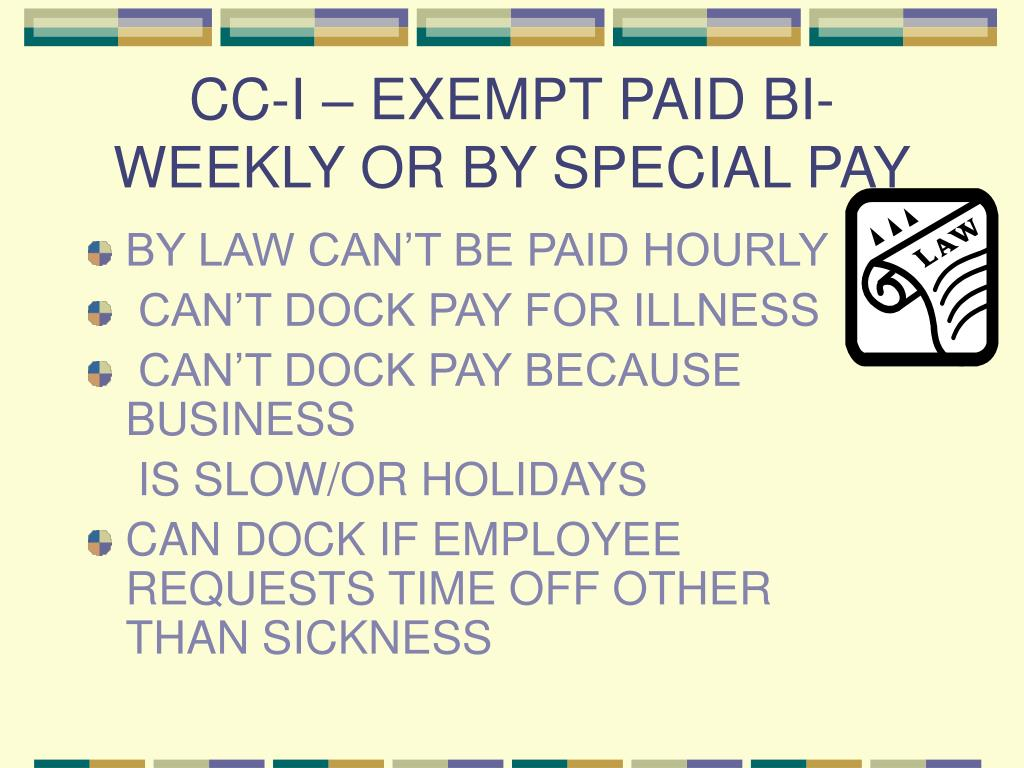 CC-I – EXEMPT PAID BI-WEEKLY OR BY SPECIAL PAY
