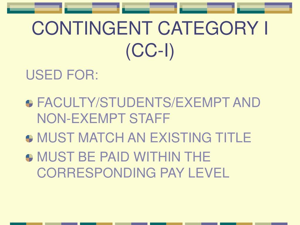 CONTINGENT CATEGORY I