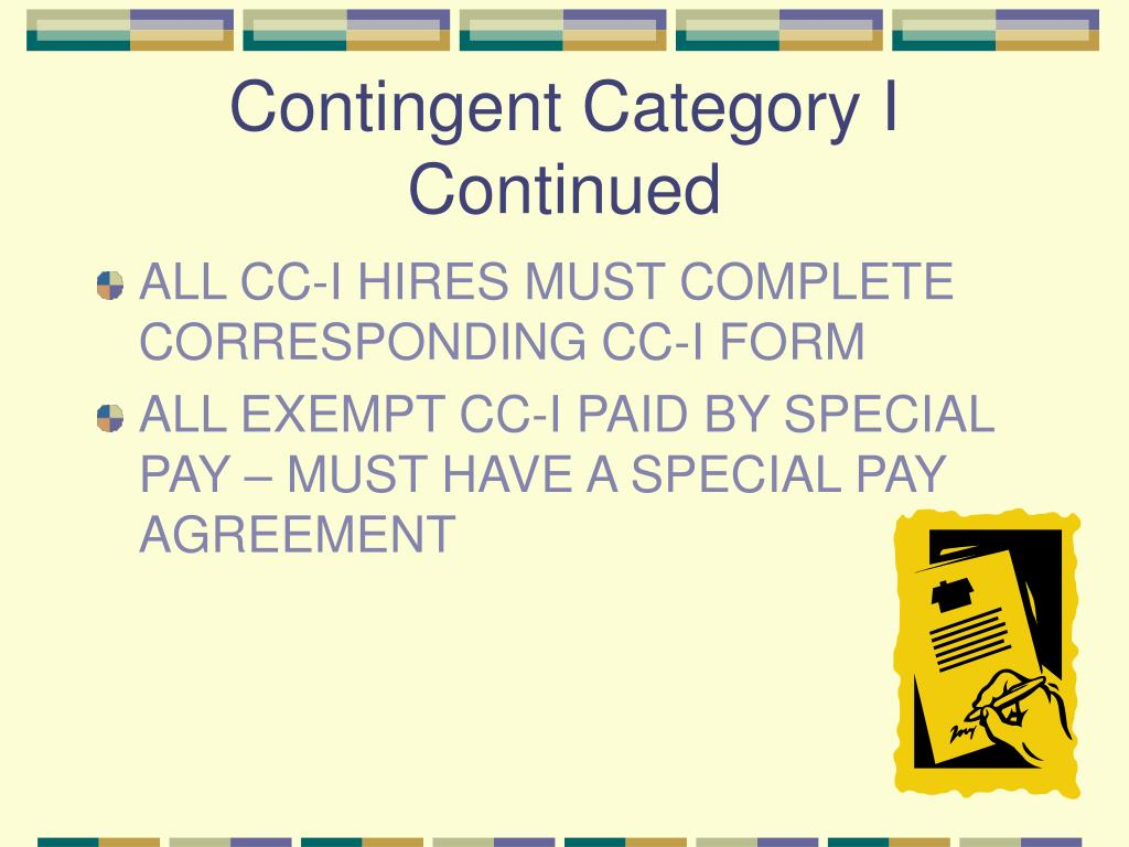 Contingent Category I Continued